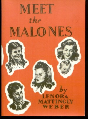 Meet the Malones Beany Malone Leonora Mattingly Weber, Lenora Mattingly Weber; Illustrator-Gertrude Howe