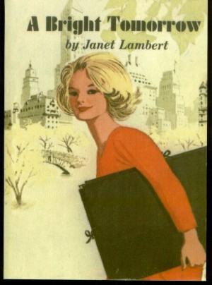 A Bright Tomorrow Janet Lambert, Janet Lambert