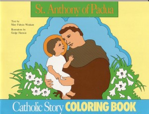 St. Anthony of Padua Catholic Story Coloring Book OUT OF PRINT!, Mary F. Wideatt