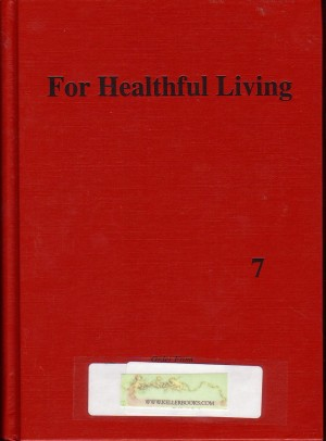 For Healthful Living for Grade 7