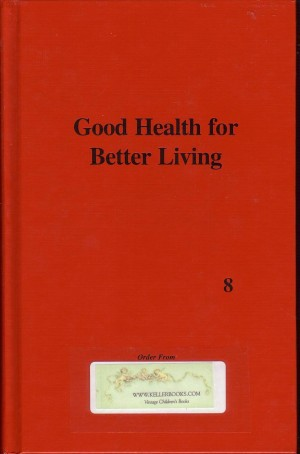 Good Health for Better Living for Grade 8