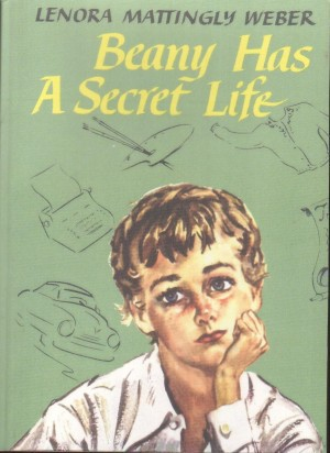 Beany Has A Secret Life Lenora Mattingly Weber (Beany Malone), Lenora Mattingly Weber