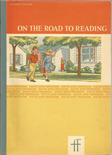 On the Road To Reading: Faith and Freedom A Pre-Reading Book 1961, Sister M. Marguerite. Illustrations by Joan Esley and Martha Setchell