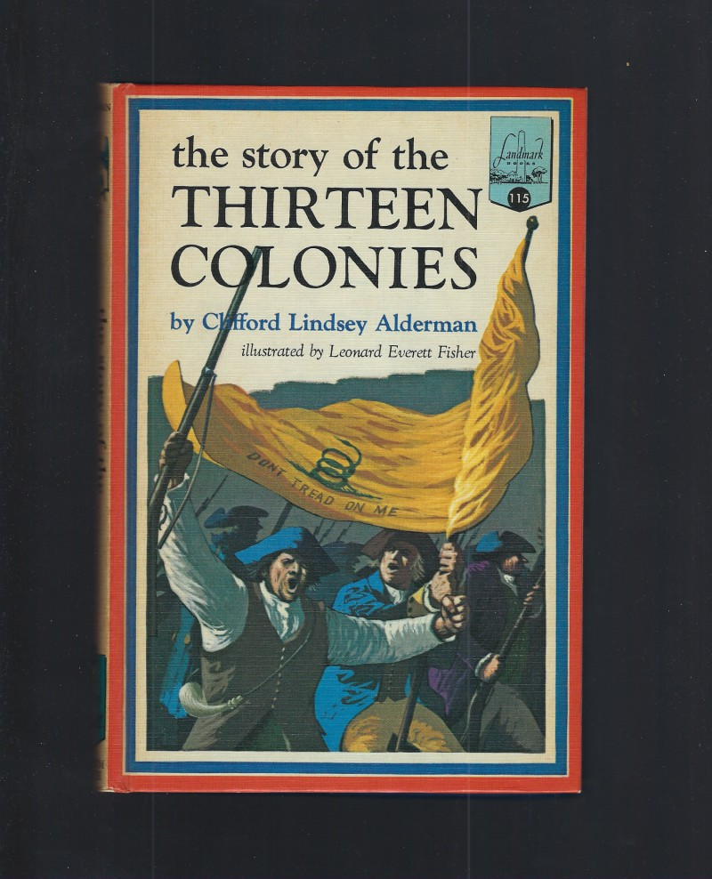 The Story of the Thirteen Colonies #115 Landmark HB/PC, Alderman, Clifford L.