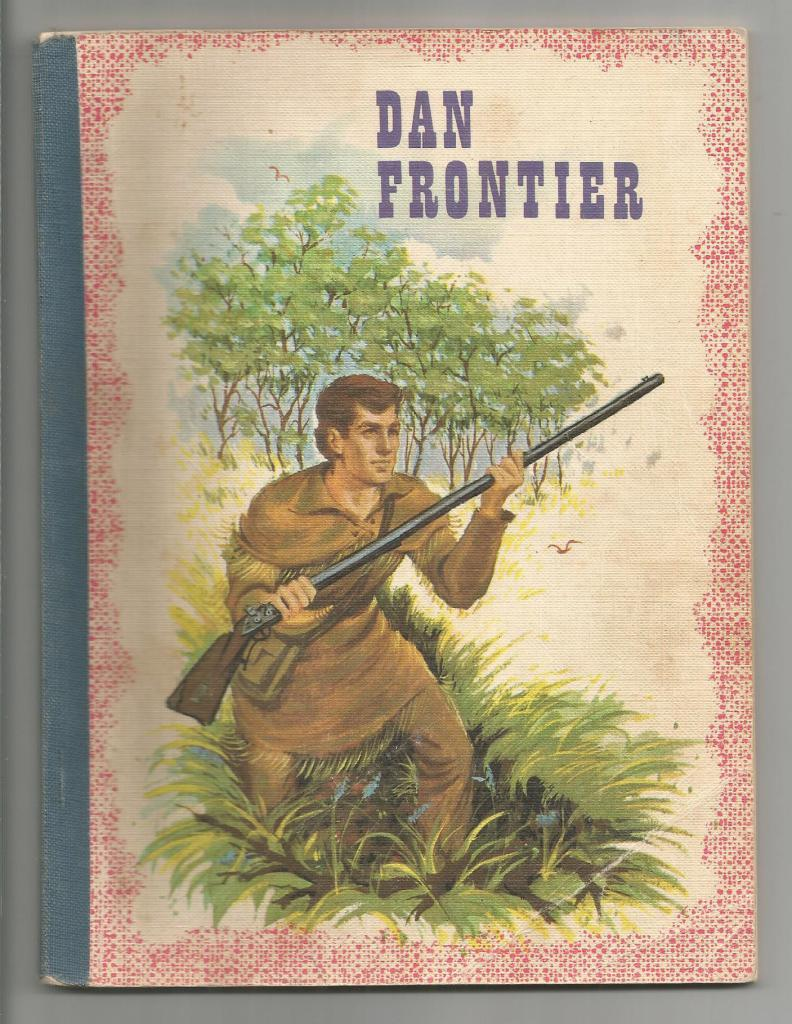 Dan Frontier Reader 1966 PC (First in Series), William Hurley