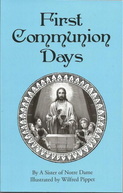 Image for First Communion Days By A Sister of Notre Dame