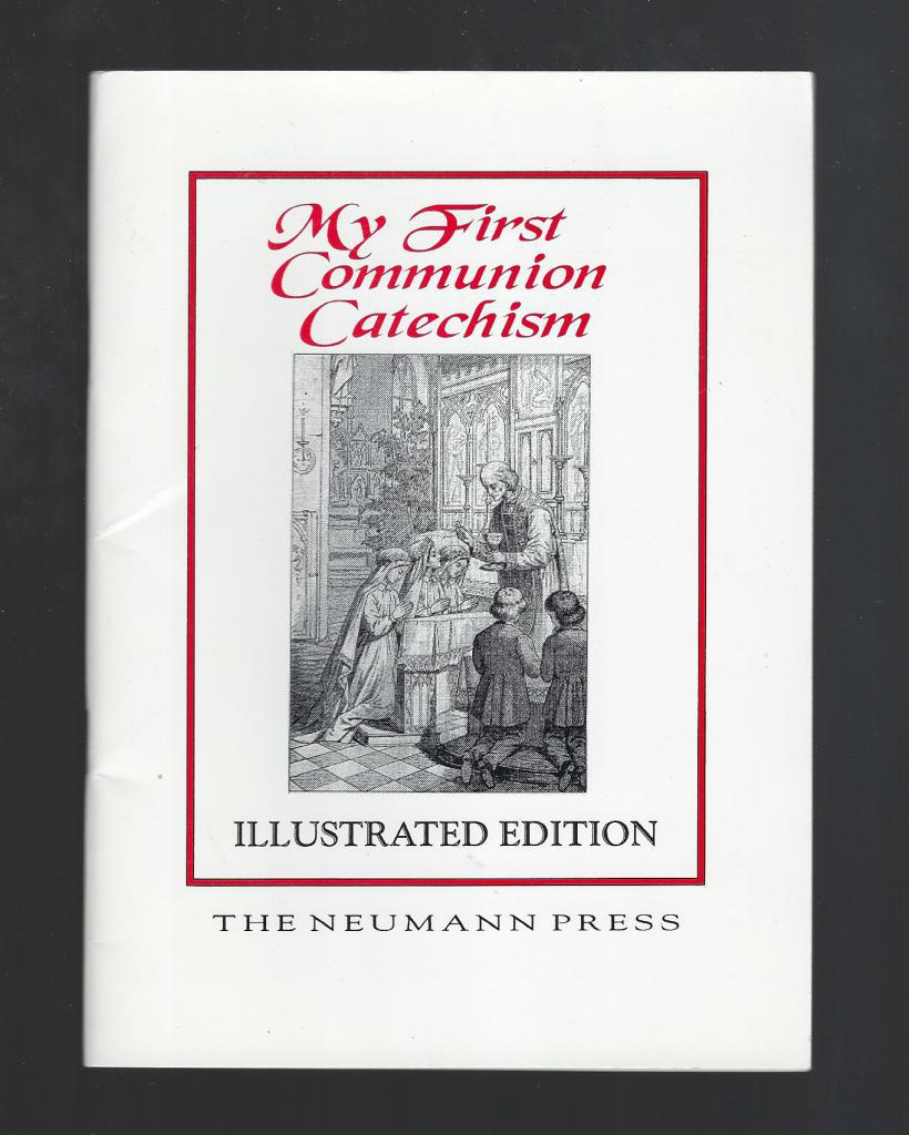 Image for My First Communion Catechism Neumann Press Softcover 1997