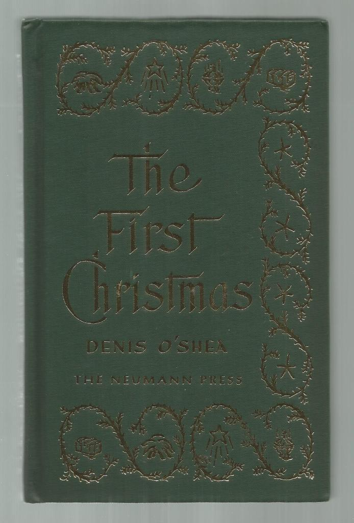 The First Christmas Neumann Press Hardback, Fr. Denis O'Shea Canon of the Holy Sepulchre