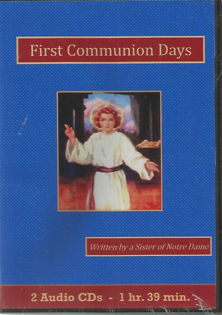 First Communion Days Catholic Children's Audiobook Cd Set, A Sister of Notre Dame