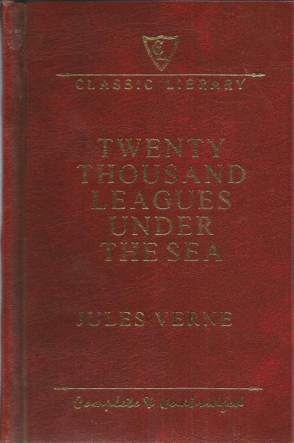 Twenty Thousand Leagues Under The Sea Complete and Unabridged Hardback, Jules Verne