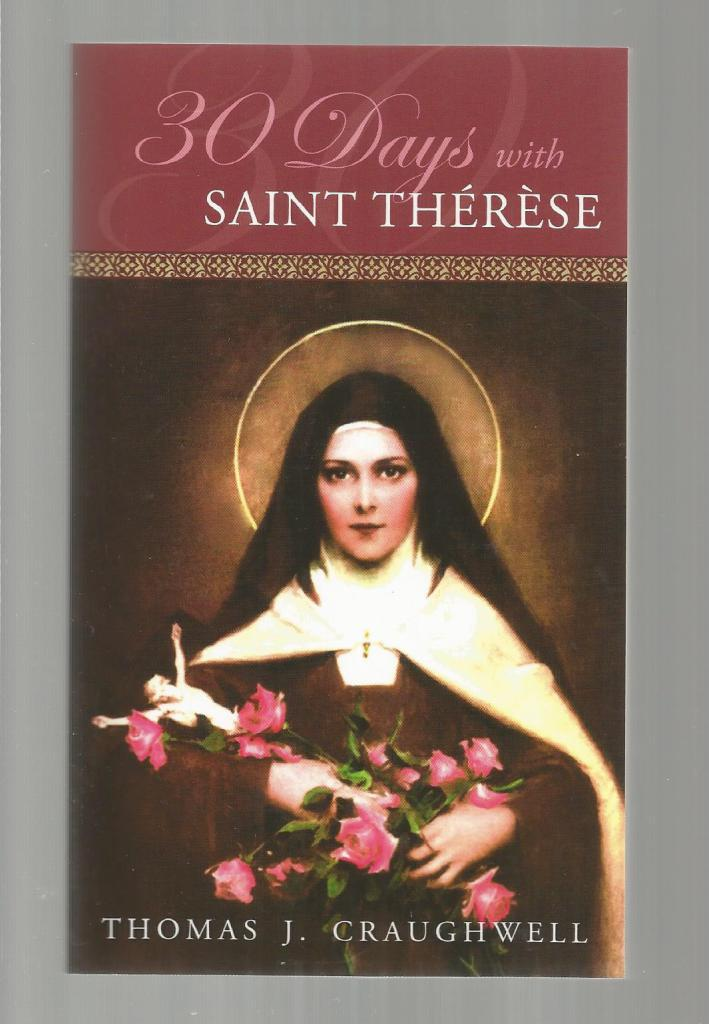 30 Days with St. Therese, Craughwell, Thomas J.