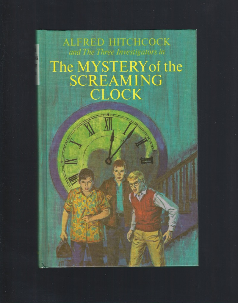 The Mystery of the Screaming Clock The Three Investigators #9 HB, Robert Arthur
