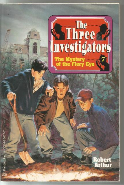 The Mystery of the Fiery Eye #7 (Three Investigators), Arthur, Robert