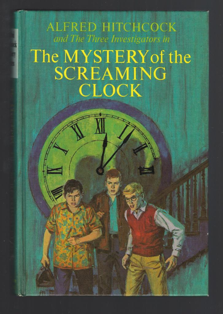 The Mystery of the Screaming Clock #9 HB The Three Investigators, Robert Arthur