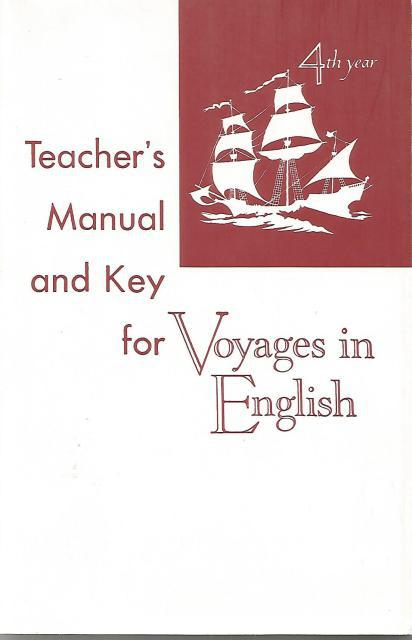 Teacher's Manual and Key for Voyages in English: 4th Year, Campbell, Rev. Paul E. & MacNickle, Sister Mary Donatus