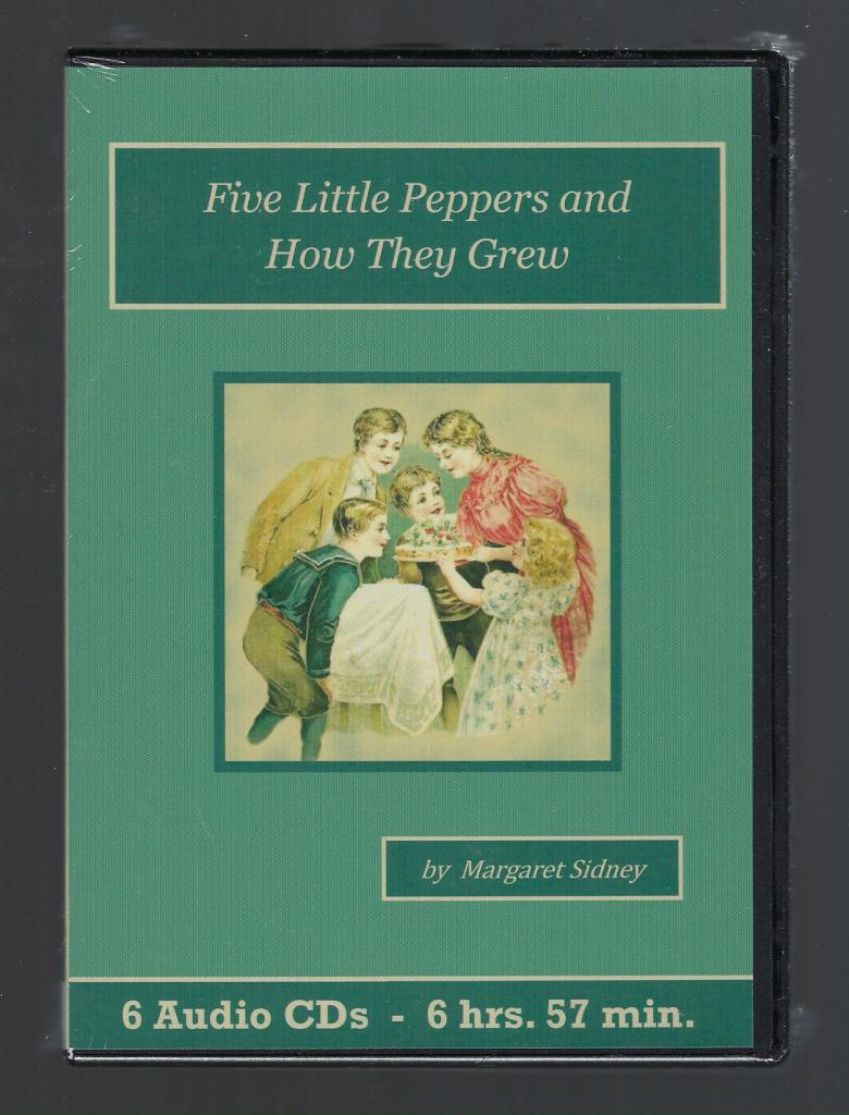 Five Little Peppers and How They Grew Audiobook CD Set, Margaret Sidney