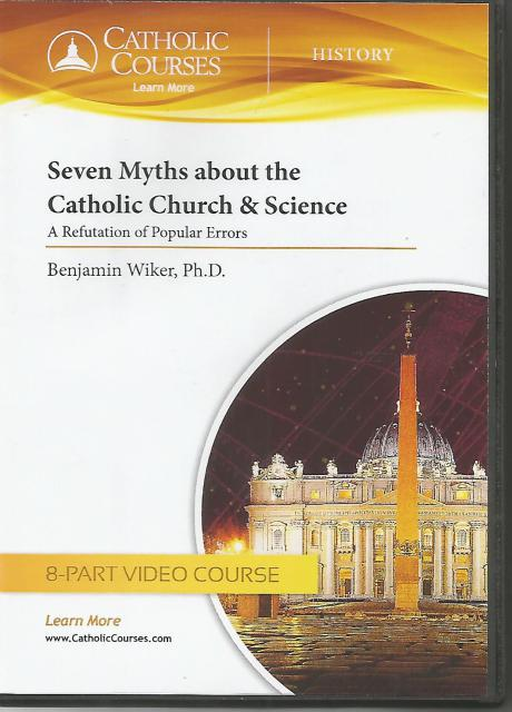 Image for Seven Myths about the Catholic Church & Science - DVD: A Refutation of Popular Errors
