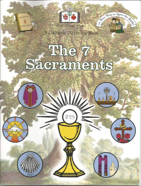 The 7 Sacraments A Catholic Activity Book, Editor-Holy Family Press
