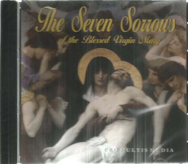 The Seven Sorrows of the Blessed Virgin Mary (New Audio CD), Unknown