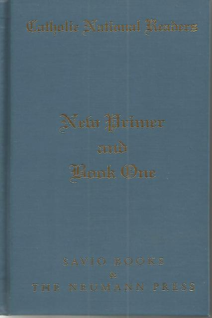 New Primer & Book One Neumann Press Catholic National Readers Out of Print, Catholic National Readers