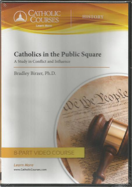 Image for Catholics in the Public Square - DVD: A Study in Conflict and Influence