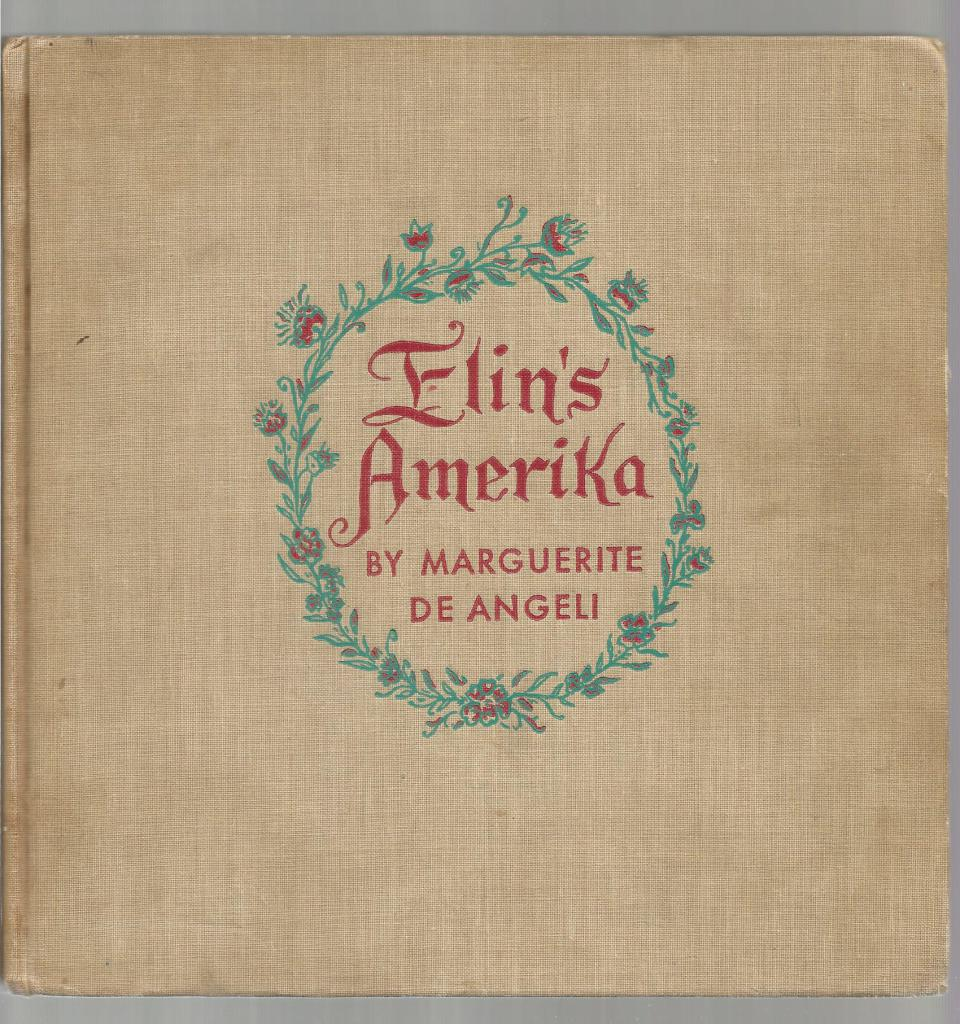 Elin's Amerika Signed By Author First Edition 1941 Hardback, Marguerite De Angeli