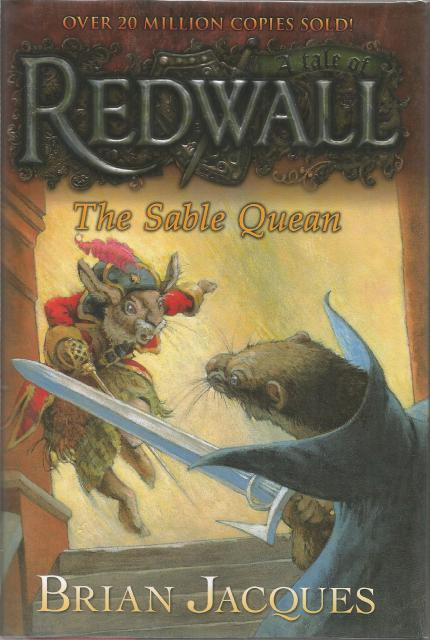 The Sable Quean: A Tale from Redwall Hardback w Dust Jacket, Brian Jacques; Sean Rubin [Illustrator]