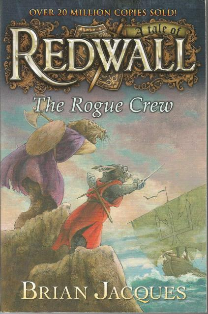The Rogue Crew: A Tale of Redwall, Jacques, Brian