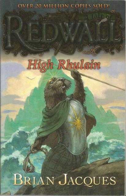 High Rhulain (Redwall), Jacques, Brian