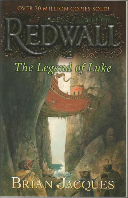 The Legend of Luke: A Tale from Redwall, Jacques, Brian