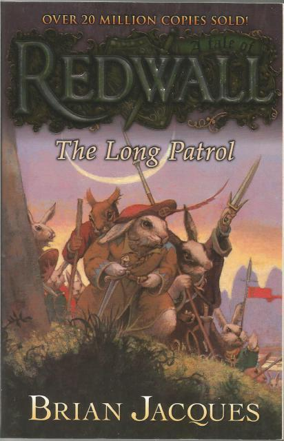The Long Patrol: A Tale from Redwall, Jacques, Brian; Curless, Allan [Illustrator]
