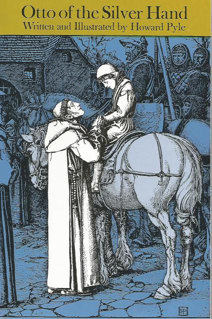Otto of the Silver Hand (Dover Children's Classics), Howard Pyle