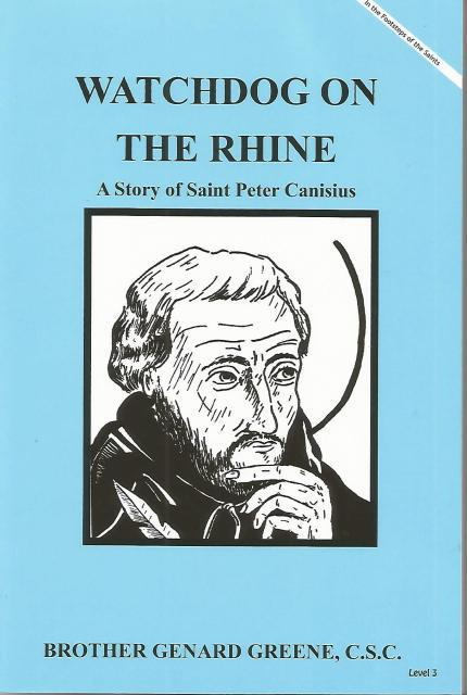 Image for Watchdog on the Rhine A Story of Saint Peter Canisius (In the Footsteps of the Saints Level 3)