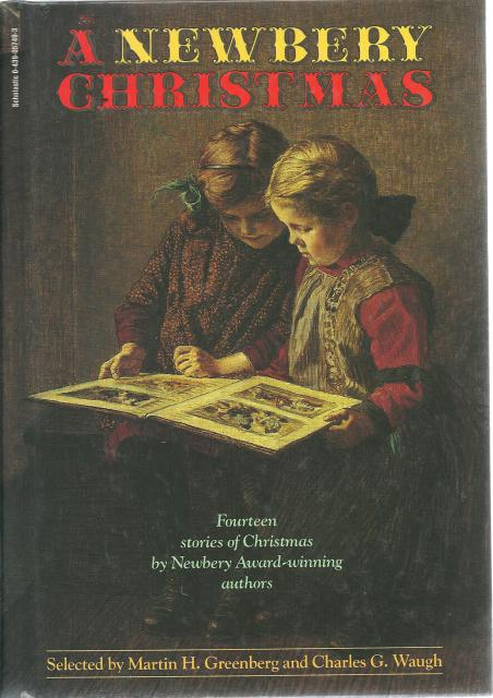 Newbery Christmas 14 Stories of Christmas by Newbery Award-Winning Authors, Martin H. Greenberg