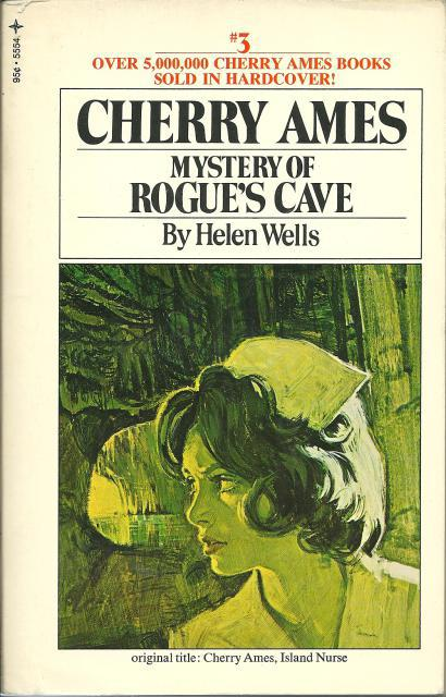 Cherry Ames: Mystery of Rogue's Cave #3, Helen Wells