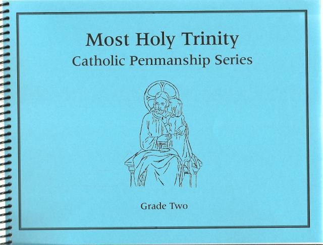 Catholic Penmanship Grade Two - Spiral Bound, Jennifer Woodruff; Illustrator-Estelle Charat