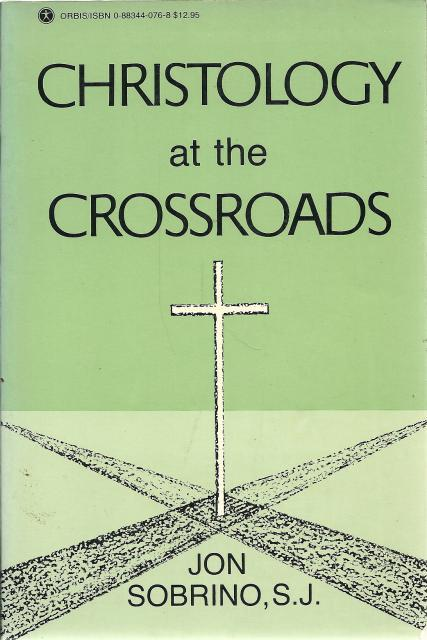 Image for Christology at the Crossroads: A Latin American Approach