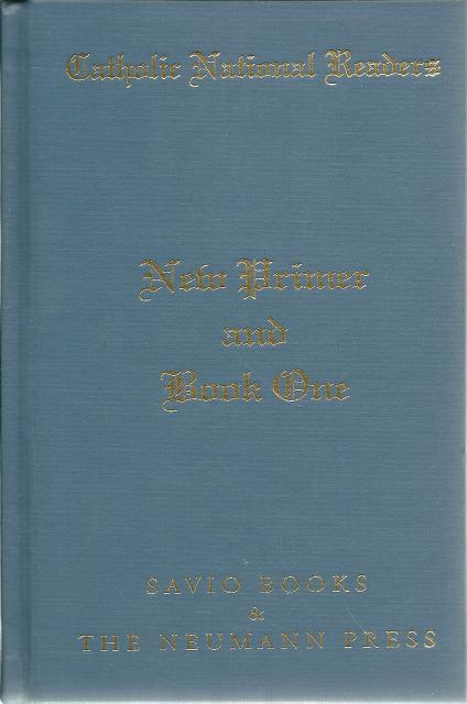 Catholic National Readers New Primer & Book One Neumann Press Out of Print