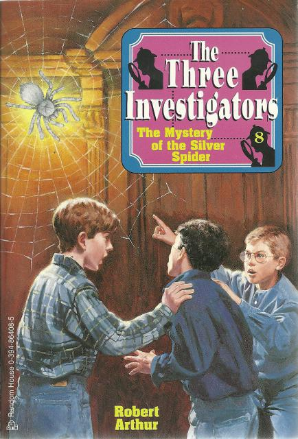 The Mystery of the Silver Spider #8 The Three Investigators, Robert Arthur