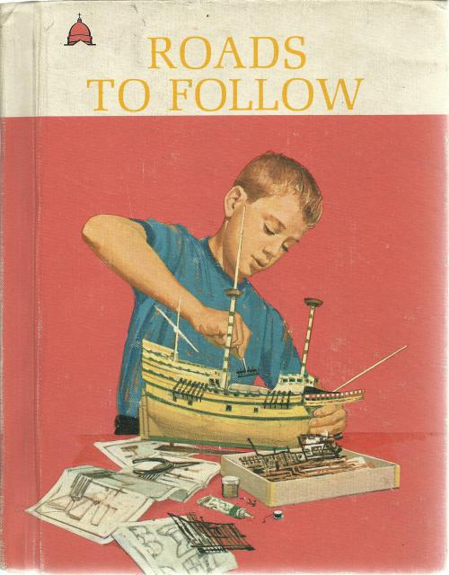 Roads To Follow Cathedral Reader 1964 Dick and Jane Series, John B. McDowell