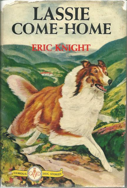 Lassie Come-Home HB/DJ Famous Dog Stories, Eric Knight