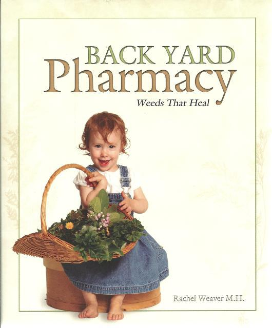 Back Yard Pharmacy, Rachel Weaver, M. H.
