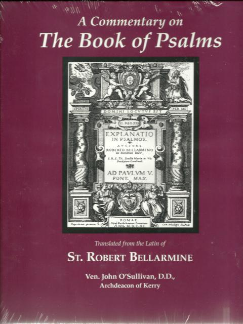 Commentary on the Book of Psalms St. Robert Bellarmine