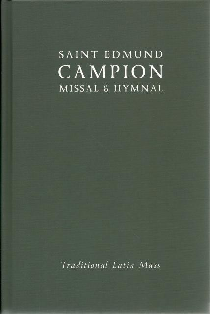 Saint Edmund Campion Missal & Hymnal Traditional Latin Mass 2013 Brand New!, Unknown