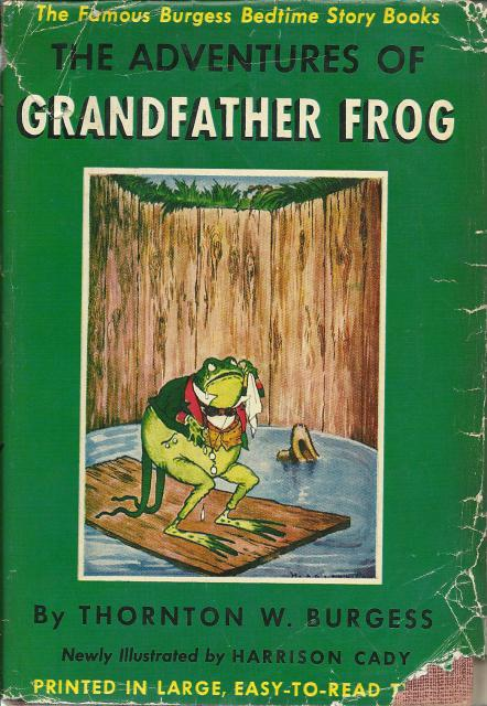 Adventures of Grandfather Frog #4 Burgess HB/DJ, Thornton Burgess
