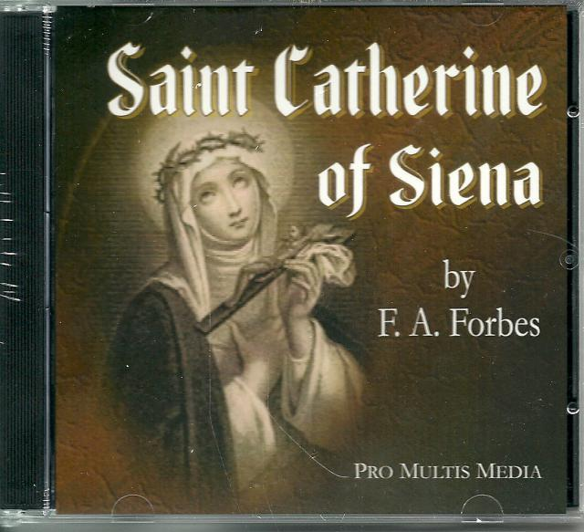 Saint Catherine of Siena New Audio CD, F. A. Forbes