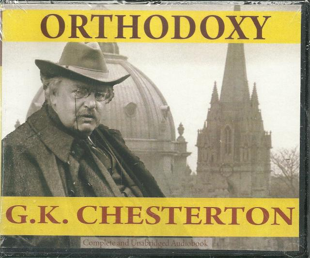 Orthodoxy (G.K. Chesterton) - Audio Book CD, G.K. Chesterton