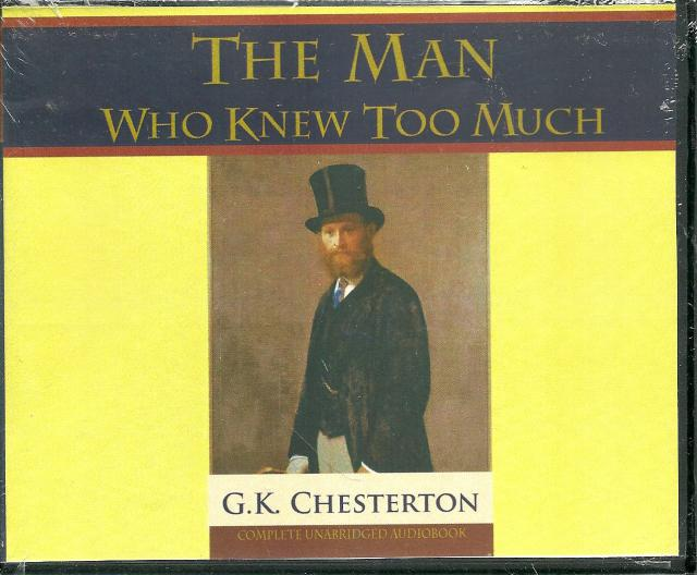 Image for The Man Who Knew Too Much (G.K. Chesterton) - Audio Book CD