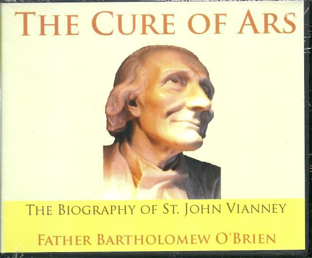 The Cure of Ars St. John Vianney Audio CD, Fr. Bartholomew J. O'Brien