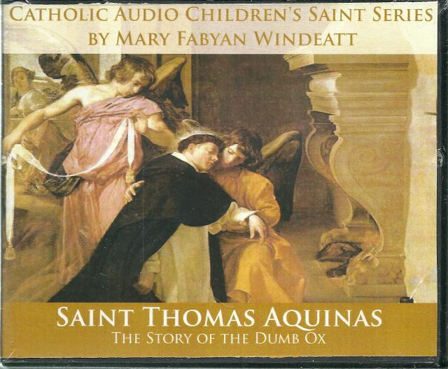 Image for Saint Thomas Aquinas The Story of the Dumb Ox Mary Fabyan Windeatt